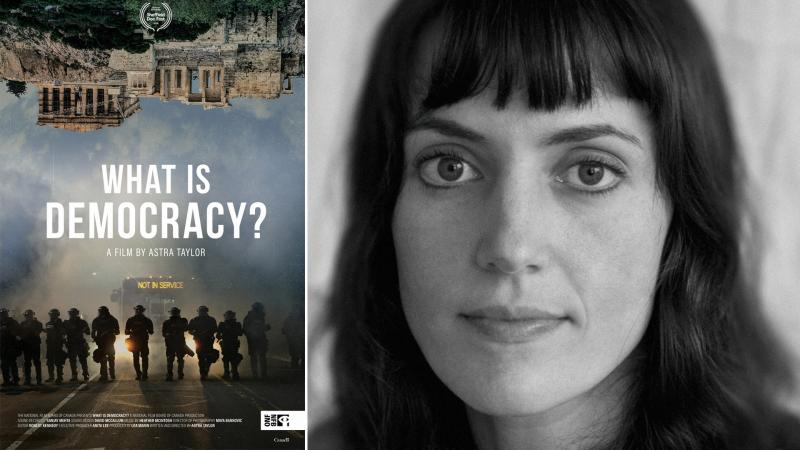 """""""What is Democracy?"""" with Filmmaker Astra Taylor"""