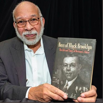 """Author Ron Howell gives insight on his book """"Boss of Black Brooklyn: The Life and Times of Betram L. Baker"""""""