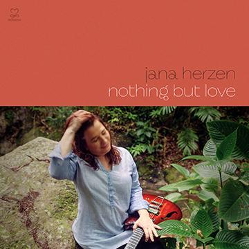 [CANCELLED] Jana Herzen: Nothing But Love, featuring Charnett Moffett